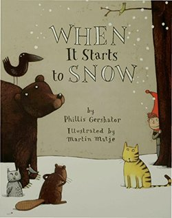 When It Starts to Snow book