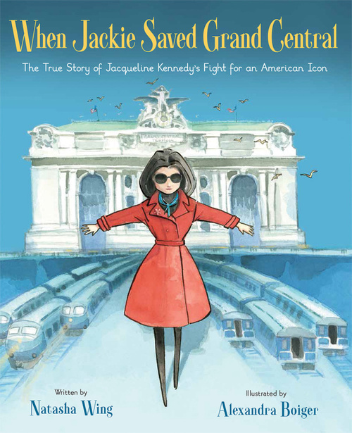 When Jackie Saved Grand Central book