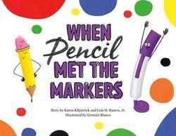 When Pencil Met the Markers book
