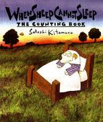 When Sheep Cannot Sleep: The Counting Book book