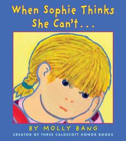 When Sophie Thinks She Can't . . . book