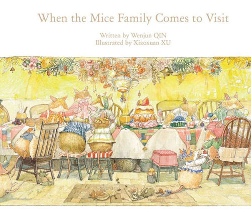 When the Mice Family Comes to Visit book