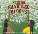When the Shadbush Blooms book