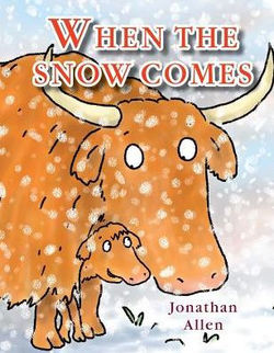 When the Snow Comes book