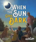 When the Sun Goes Dark book