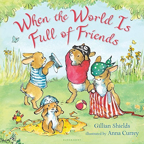 When the World Is Full of Friends book