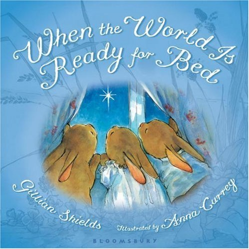 When the World Is Ready for Bed (padded board) Book