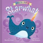 When You Adopt a ... Starwhal book
