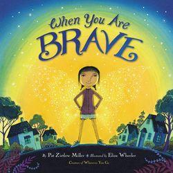 When You Are Brave book