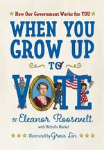 When You Grow Up to Vote book