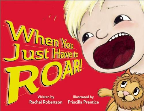 When You Just Have to Roar! book