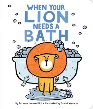 When Your Lion Needs a Bath book