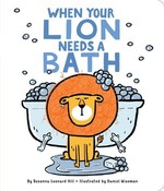 When Your Lion Needs a Bath book