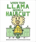 When Your Llama Needs a Haircut book