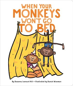 When Your Monkeys Won't Go to Bed book