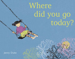 Where Did You Go Today? book