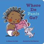 Where Do Pants Go? book