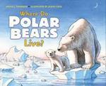 Where Do Polar Bears Live? book