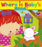 Where Is Baby's Home? book
