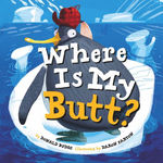 Where Is My Butt? book