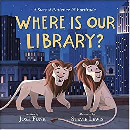 Where Is Our Library? book