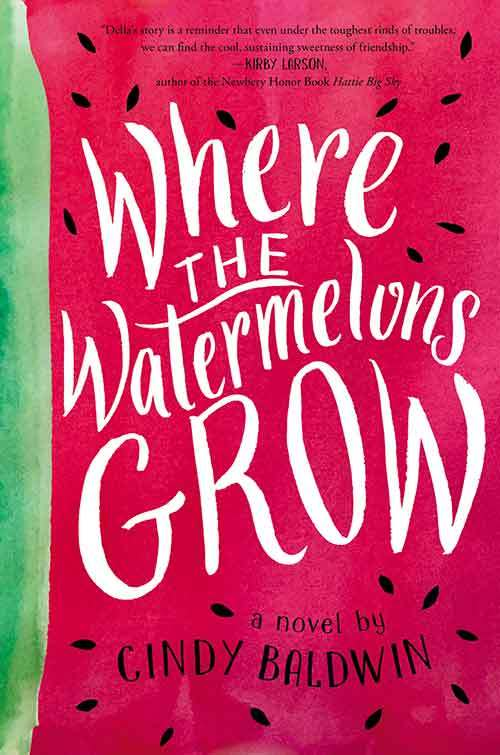 Where the Watermelons Grow book