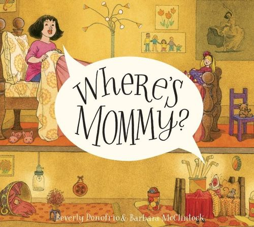 Where's Mommy? (Mary and the Mouse) book