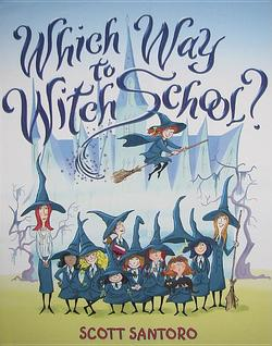 Which Way to Witch School? book