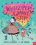 Whizz! Pop! Granny, Stop! book