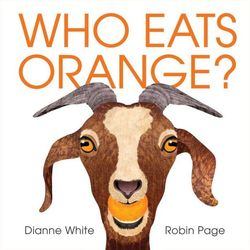 Who Eats Orange? book