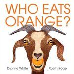 Who Eats Orange? book