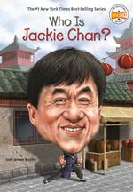 Who Is Jackie Chan? book