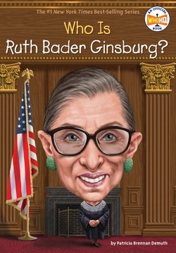 Who Is Ruth Bader Ginsburg? book