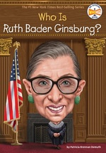 Who Is Ruth Bader Ginsburg? book