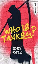 Who Is Tanksy? book