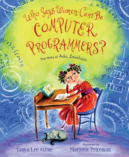Who Says Women Can't Be Computer Programmers? Book