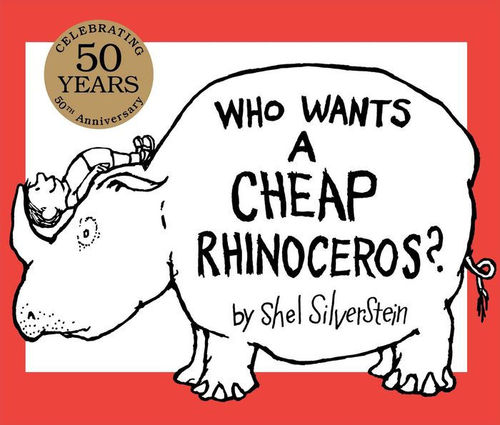 Who Wants a Cheap Rhinoceros? book
