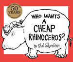 Who Wants a Cheap Rhinoceros? book