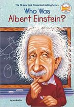 Who Was Albert Einstein? book