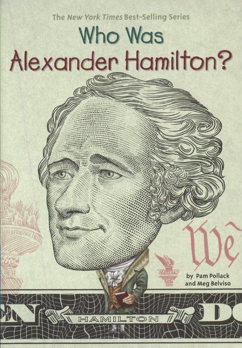 Who Was Alexander Hamilton? book
