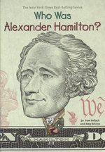 Who Was Alexander Hamilton? book