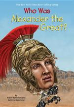 Who Was Alexander the Great? book