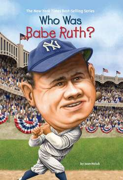 Who Was Babe Ruth book