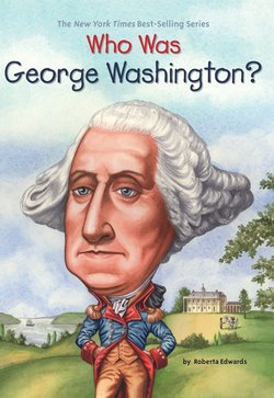 Who Was George Washington? book