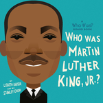 Who Was Martin Luther King, Jr.?: A Who Was? Board Book book
