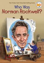Who Was Norman Rockwell? book