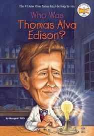 Who Was Thomas Alva Edison? book