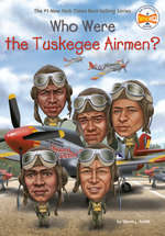 Who Were the Tuskegee Airmen? book