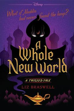 Whole New World: A Twisted Tale book