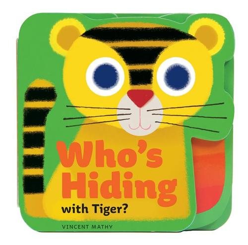 Who's Hiding with Tiger? book